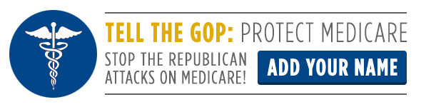 Tell the GOP: Protect Medicare!
