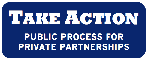 Take Action: Public Process for Private Partnerships